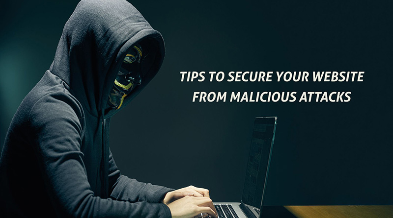 Tips to Protect Your Website from Malicious Hackers