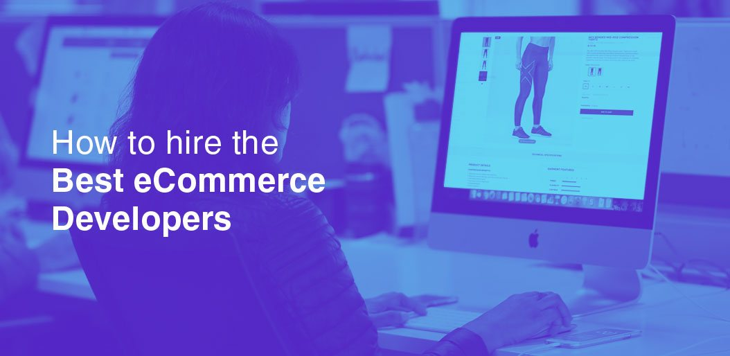 The smart guide for selecting an ecommerce developer in Singapore!